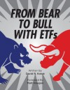 From Bear to Bull with ETFs - David Kotok, Matt Hougan