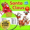 Santa Claus (Hardcover + CD) - Bobbie Kalman