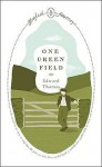 One Green Field - Edward Thomas