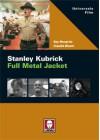 Stanley Kubrick. Full Metal Jacket - Roy Menarini, Claudio Bisoni, Claudio Bisoni, Roy Menarini