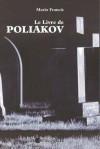Le livre de Poliakov - Mario Francis