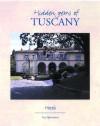 Hidden Gems Of Tuscany - Luc Quisenaerts, Anne Davis, Owen Davis