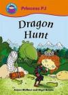Dragon Hunt - Karen Wallace