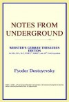 Notes from Underground - Fyodor Dostoyevsky
