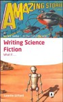 Writing Science Fiction (Aber Creative Writing Guides) - Lazette Gifford