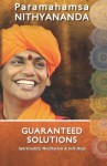 Guaranteed Solutions - Paramahamsa Nithyananda