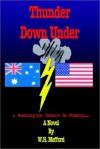 Thunder Down Under: A Washington Intern is Missing . . . - W. H. Mefford