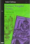 Kesişen Yazgılar Şatosu - Italo Calvino