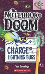 By Troy Cummings The Notebook of Doom #8: Charge of the Lightning Bugs (A Branches Book) (Paperback) - Troy Cummings