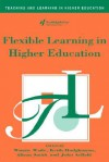 Flexible Learning in Higher Education - Hodgkinso Wade, Winnie Wade, Keith Hodgkinso, Hodgkinso Wade