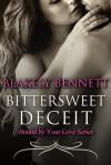 Bittersweet Deceit - Blakely Bennett