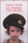 Mi compro una Gilera - Paolo Nori