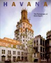 Havana: The Photography of Hans Engels - Hans Engels, Beth Dunlop, Elena Zegueira, Maria Elena Zegueira, Martin Zeque