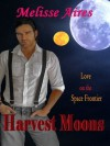 Harvest Moons (Love on the Space Frontier) - Melisse Aires
