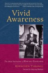 Vivid Awareness: The Mind Instructions of Khenpo Gangshar - Khenchen Thrangu Rinpoche, Sakyong Mipham