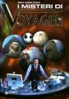 I misteri di Voyager - Roberto Giacobbo, Giulio Di Martino, Stefano Varanelli, Rosamaria Latagliata