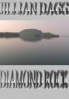 Diamond Rock - Jillian Dagg