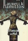 El corazón del mal - Laurell K. Hamilton