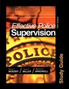 Effective Police Supervision STUDY GUIDE, Fifth Edition - Daniel J. Moeser, Michael C. Braswell, Larry S. Miller
