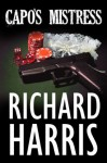 The Capo's Mistress - Richard Harris