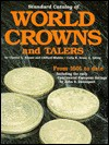 Standard Catalog Of World Crowns And Talers - Chester L. Krause, Clifford Mishler