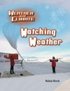Watching Weather - Robin Birch