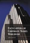 Encyclopedia of Corporate Names Worldwide - Adrian Room