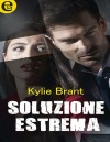 Soluzione estrema - Kylie Brant