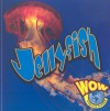 Jellyfish - Judy Wearing