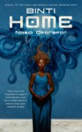 Binti: Home - Nnedi Okorafor