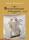 Baśń jak niedźwiedź. Polskie historie. Tom III - Gabriel Maciejewski