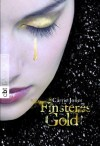 Finsteres Gold: Band 2 (Die Elfen-Serie) - Carrie Jones, Ute Mihr