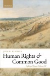 Human Rights and Common Good: Collected Essays Volume III: 3 (Collected Essays (Oxford University Press)) - John Finnis
