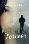 Promise Me Forever (Volume 4) - Paige Weaver