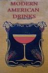 Modern American Drinks 1895 Reprint - Ross Bolton