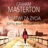 Martwi za życia - Graham Masterton, Anna Dobrzańska, Roch Siemianowski