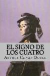 El Signo de los Cuatro (Spanish Edition) - Arthur Conan Doyle