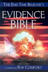 End-Time Believer's Evidence Bible Complete - Ray Comfort