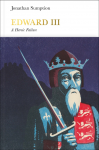 Edward III: A Heroic Failure - Jonathan Sumption