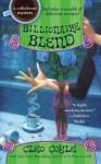 Billionaire Blend - Cleo Coyle