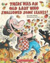 There Was An Old Lady Who Swallowed Some Leaves! by Lucille Colandro (2010-08-01) - Lucille Colandro