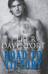 Road to Victory (Dogs of Fire) (Volume 5) - Piper Davenport