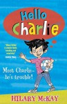 Hello Charlie - Hilary McKay, Sam Hearn