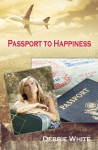 Passport To Happiness - Debbie White