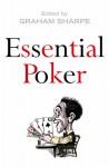 Essential Poker - Graham Sharpe