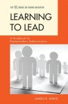 Learning to Lead (American Council on Education Series on Higher Education) - James R. Davis