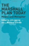 Marshall Plan Today (Studies in Geopolitics) - John Agnew, J. NICHOLAS ENTRIKIN