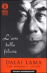 L'arte della felicità - Dalai Lama XIV, Howard C. Cutler, Laura Serra