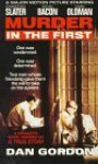 Murder in the First - Dan Gordon