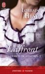 L'affront (Les amants de Londres, #1) - Lorraine Heath